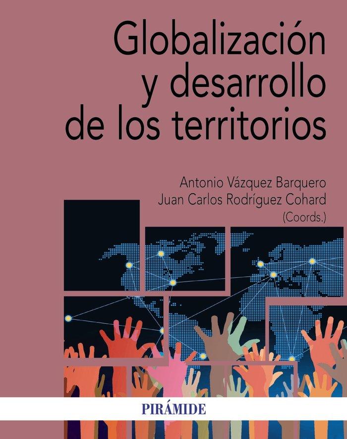 Globalizacion y desarrollo de los territorios