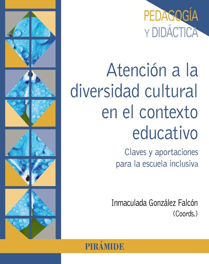 Atencion a la diversidad cultural en el contexto educativo