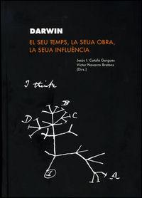 Darwin, el seu temps, la seua obra, la seua influencia