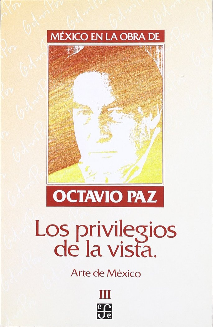 Mexico en la obra de octavio paz, iii : los privilegios de l