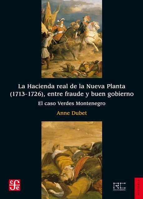 Hacienda real de la nueva planta 1713 1726 entre fraude
