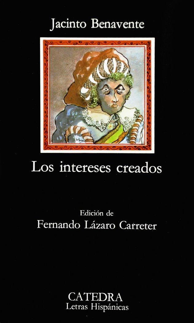 Intereses creados catedra