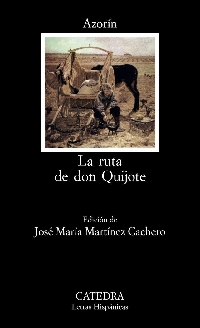 Ruta de don quijote,la