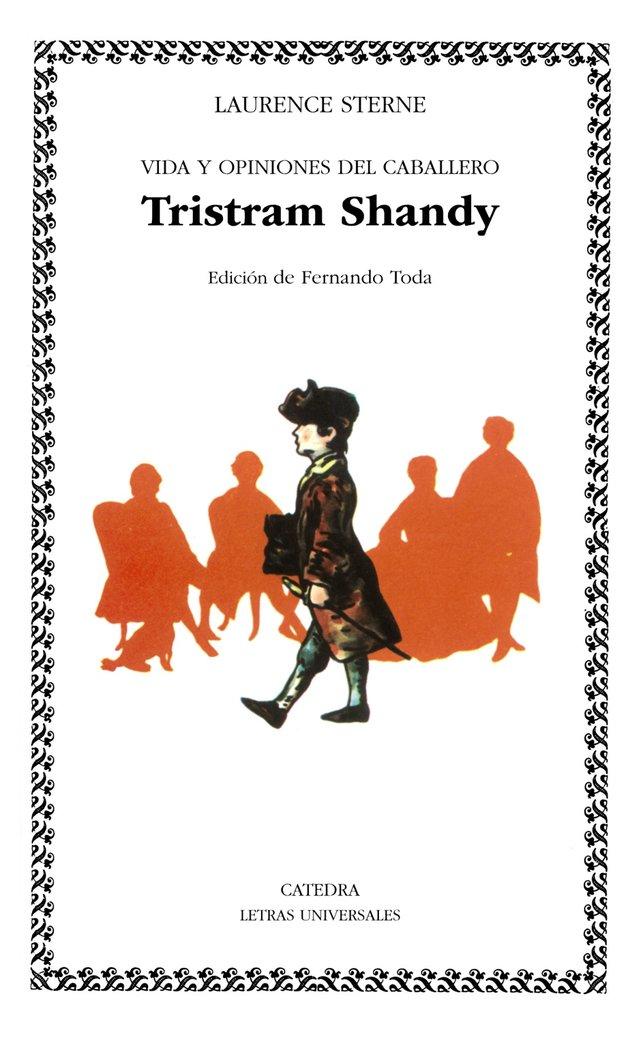 Vida y opiniones del caballero tristam shandy