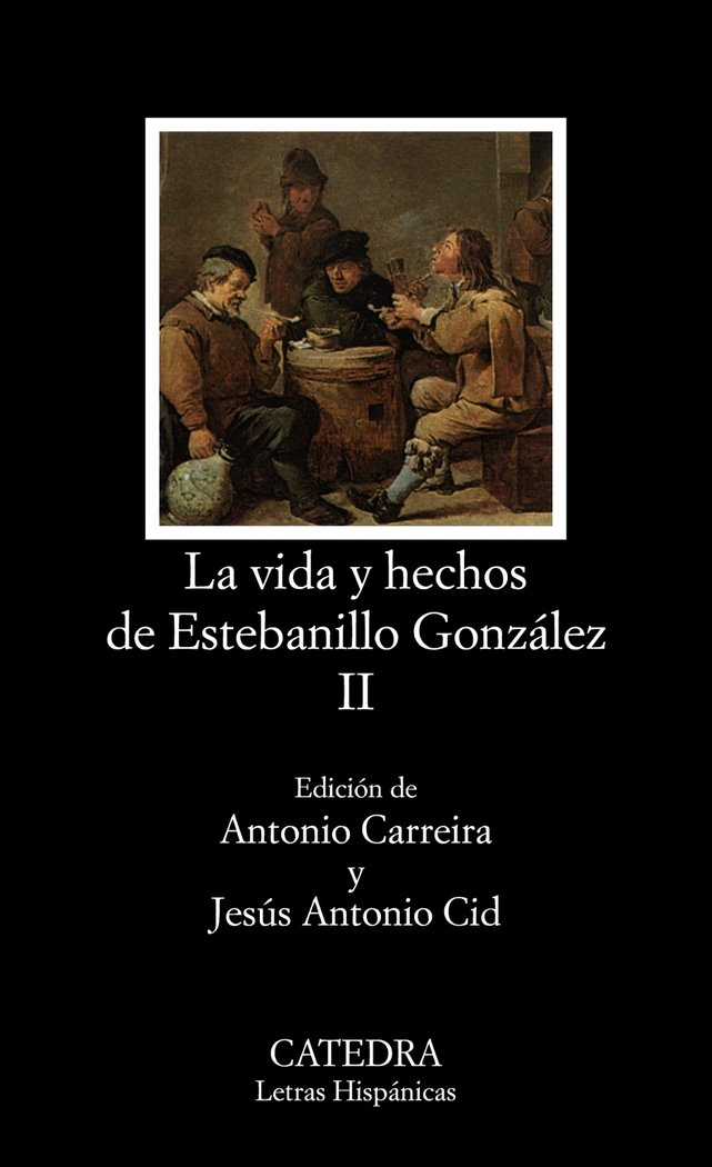 Vida y hechos de estebanillo gonzalez ii lh catedra