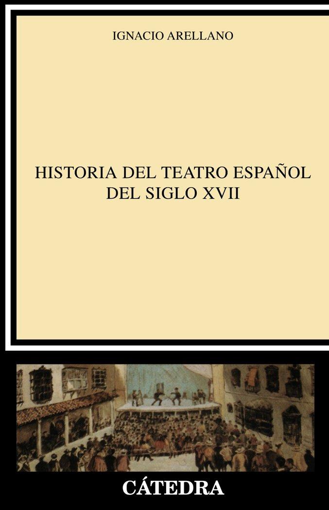 Ha.teatro español siglo xvii catedra