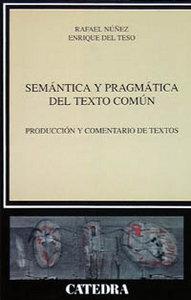 Semantica y pragmatica del texto comun