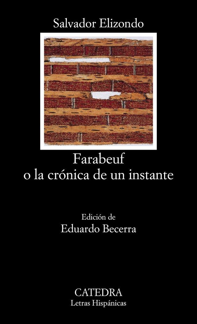 Farabeuf o la cronica de un instante