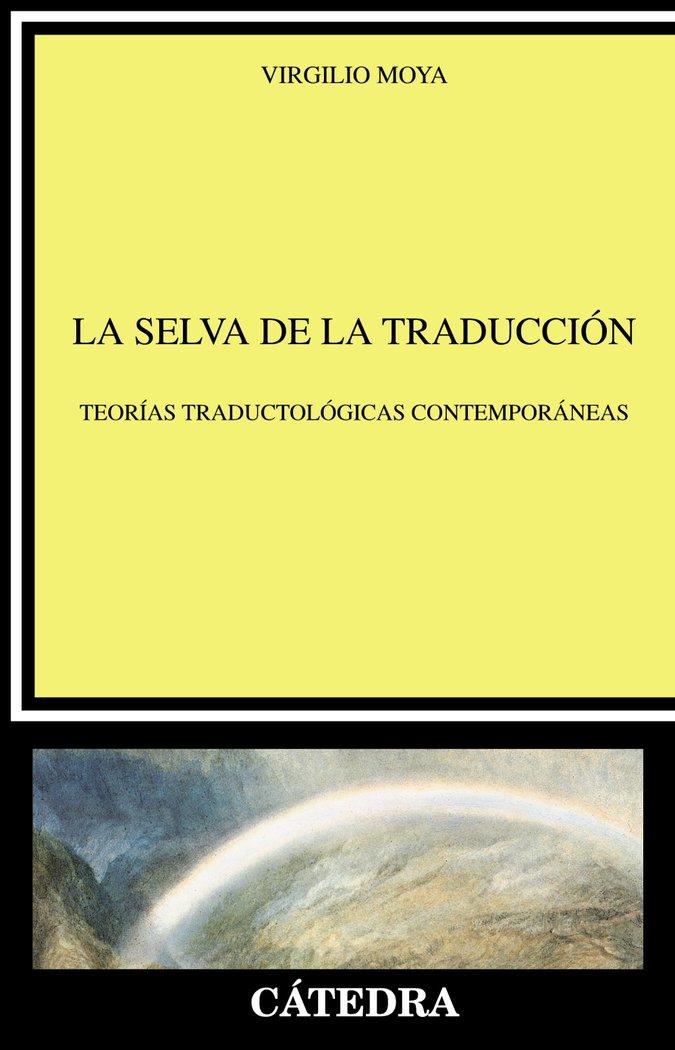 Selva de la traduccion,la