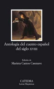 Antologia del cuento español del siglo xviii
