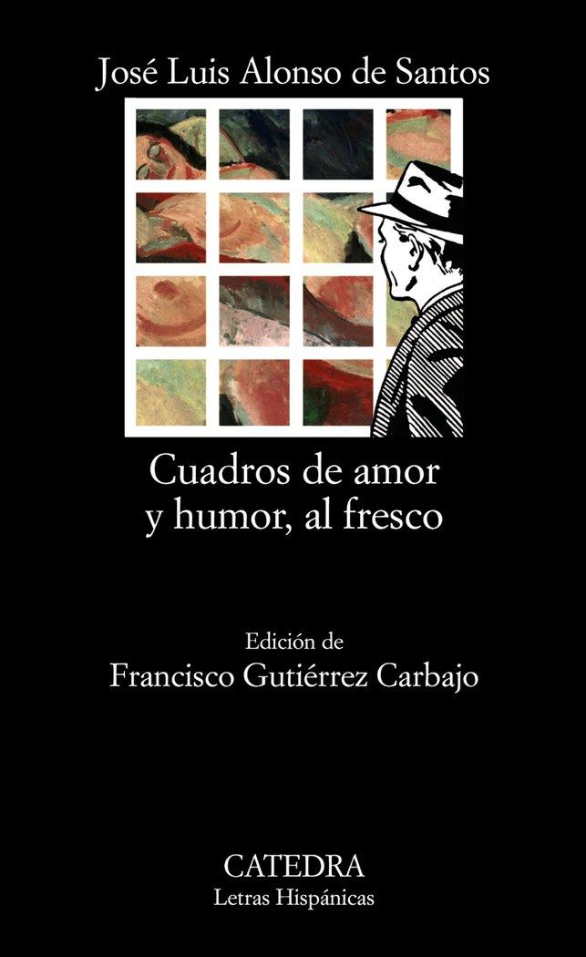 Cuadros de amor y humor al fresco catedra