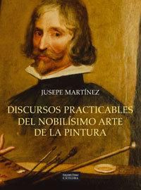 Discursos practicables del nobilisimo arte de la pintura