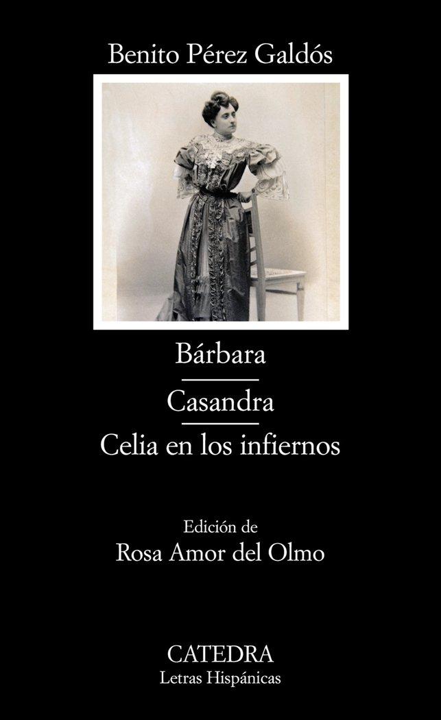 Barbara casandra celia infierno