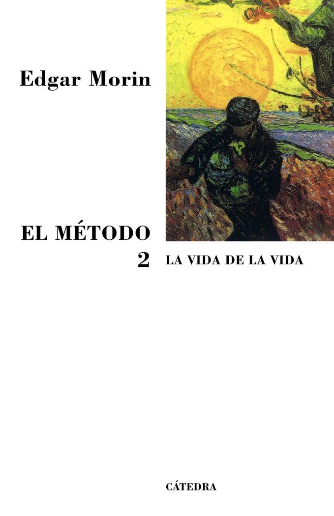 Metodo la vida de la vida catedra