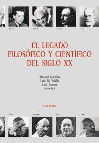 Legado filosofico y cientifico siglo xx