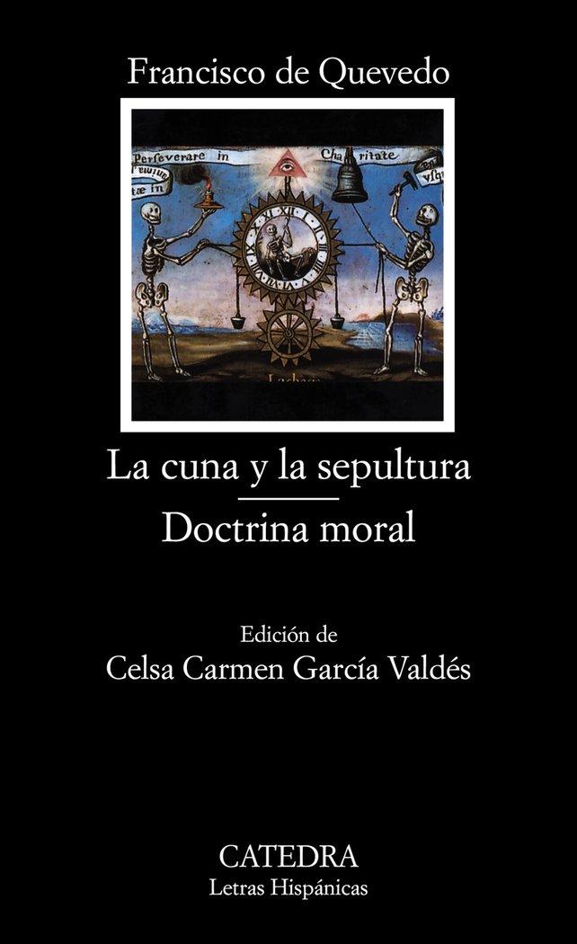 Cuna y la sepultura doctrina moral lh