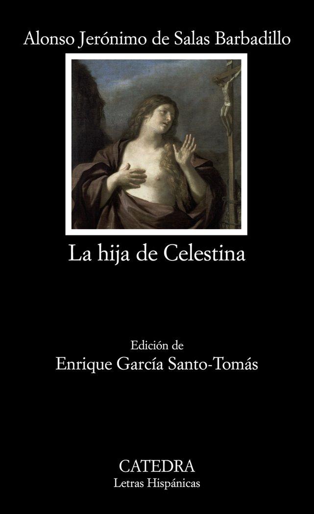 Hija de celestina,la