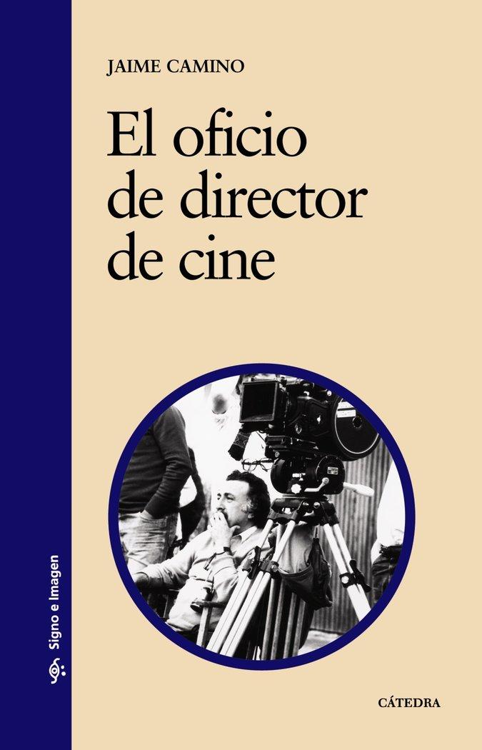 Oficio de director de cine,el
