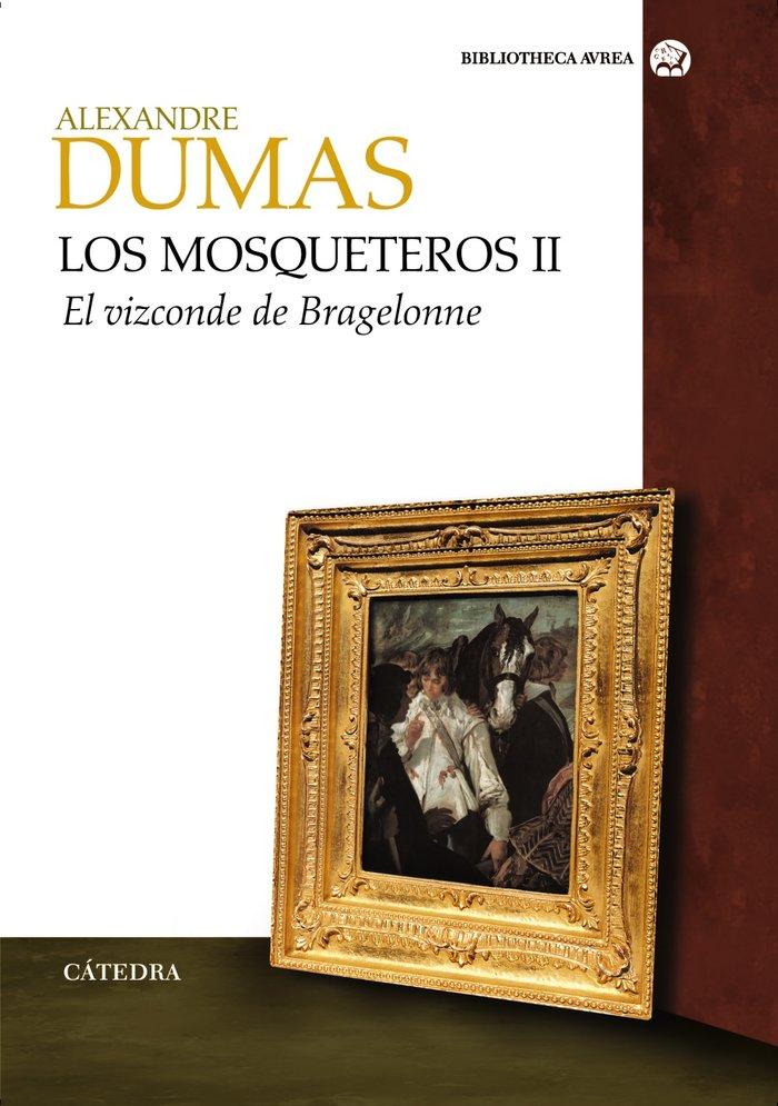 Mosqueteros,los ii el vizconde de bragelonne