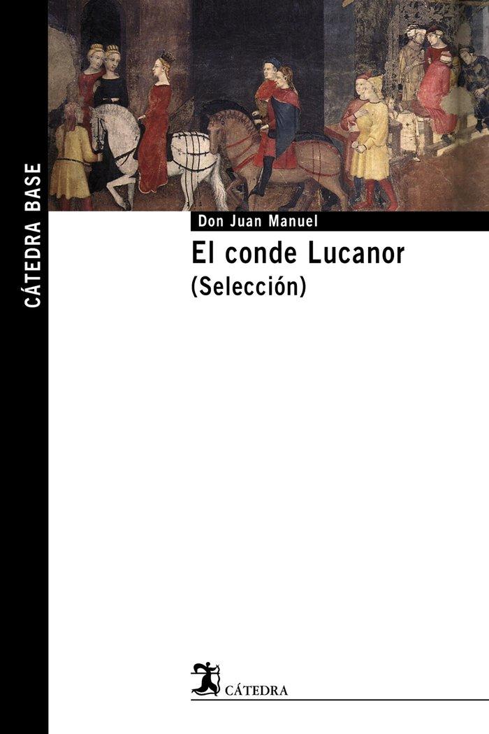 Conde lucanor,el seleccion