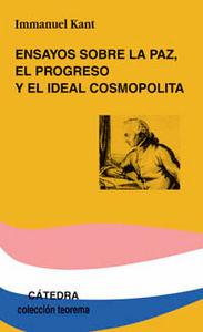 Ensayos sobre la paz, el progreso y el ideal cosmopolita
