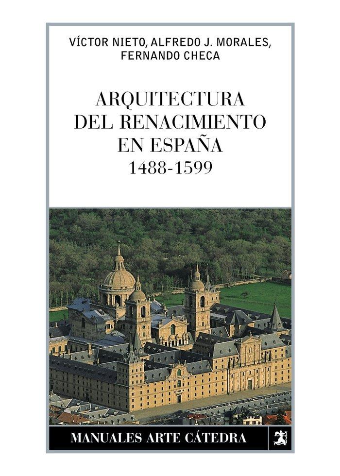 Arquitectura del renacimiento en españa 1488 1599