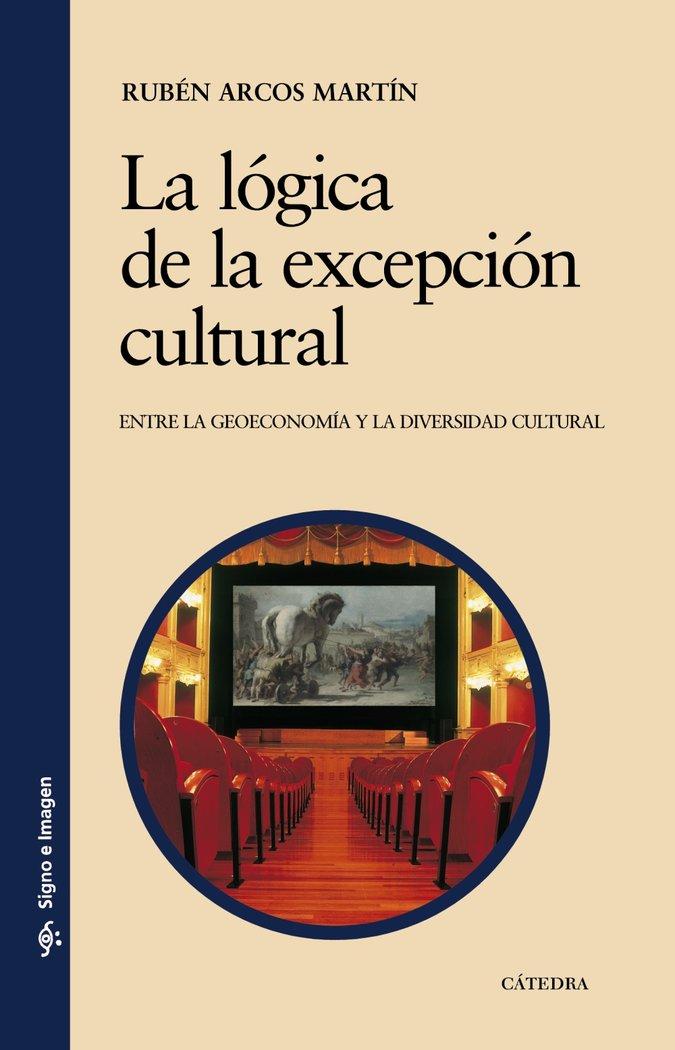 Logica de la excepcion cultural,la