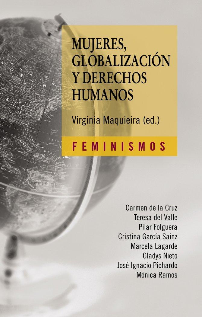 Mujeres globalizacion y derechos humanos