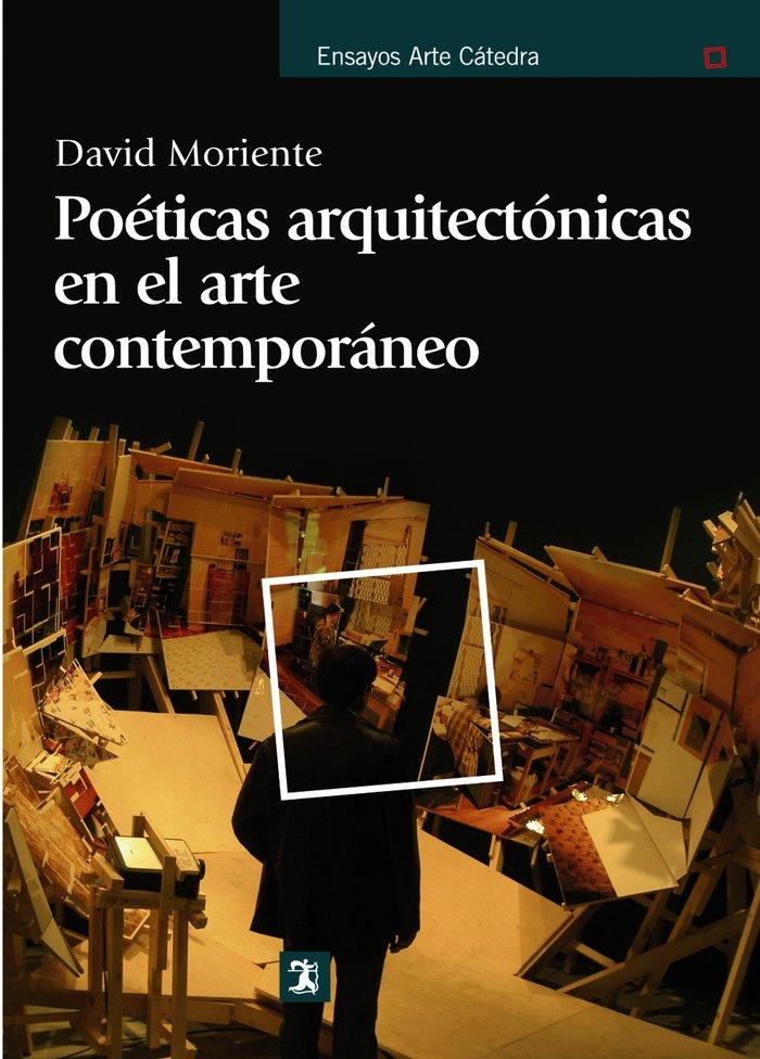 Poeticas arquitectonicas en el arte contemporaneo