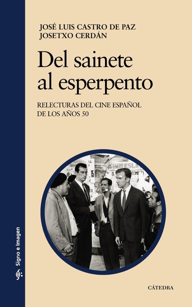 Del sainete al esperpento cine español de los 50