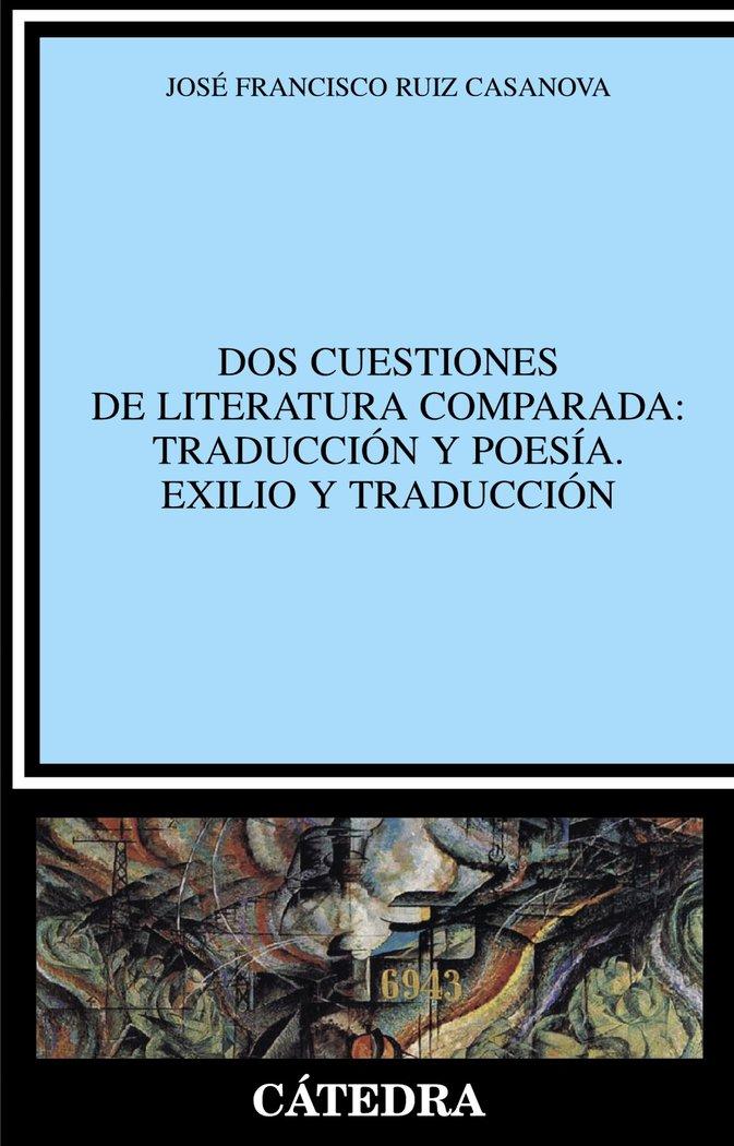 Dos cuestiones de literatura comparada traduccion y poesia