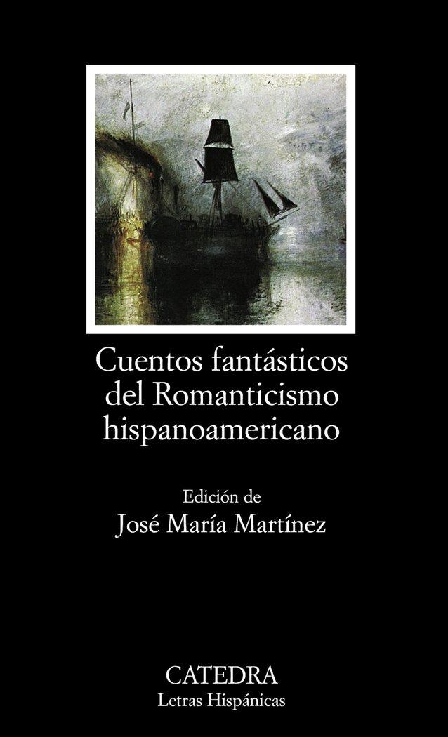 Cuentos fantasticos romanticismo hispanoamericano lh