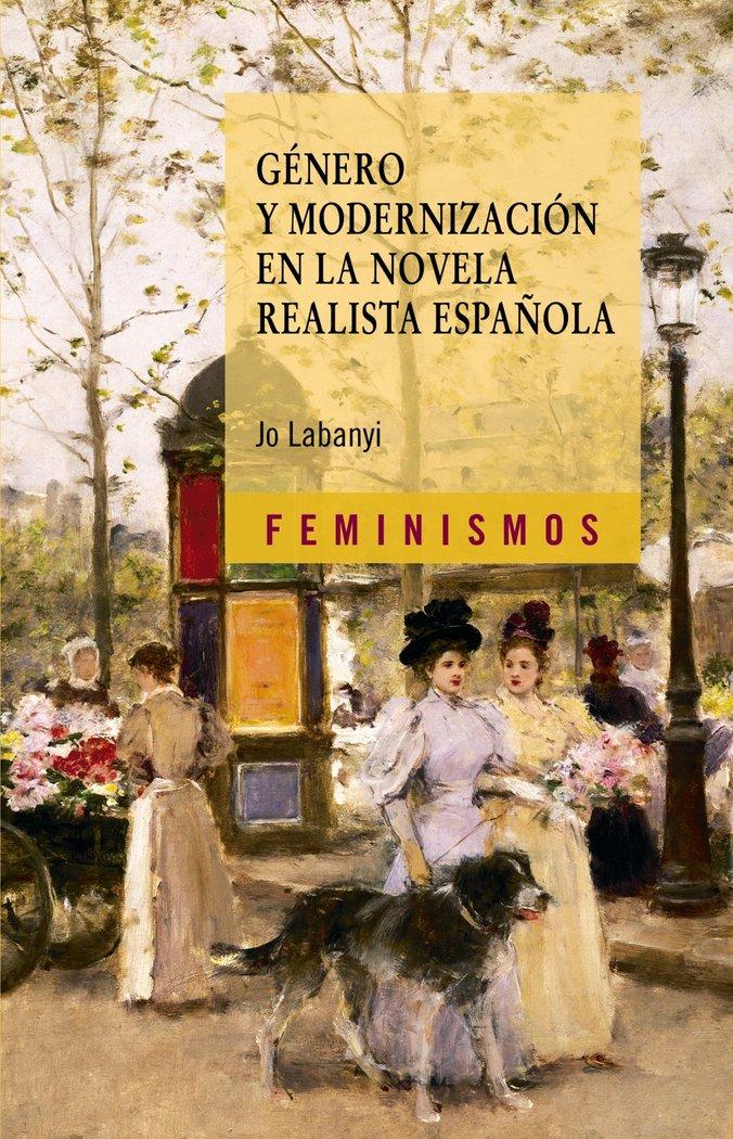 Genero y modernizacion en la novela realista española
