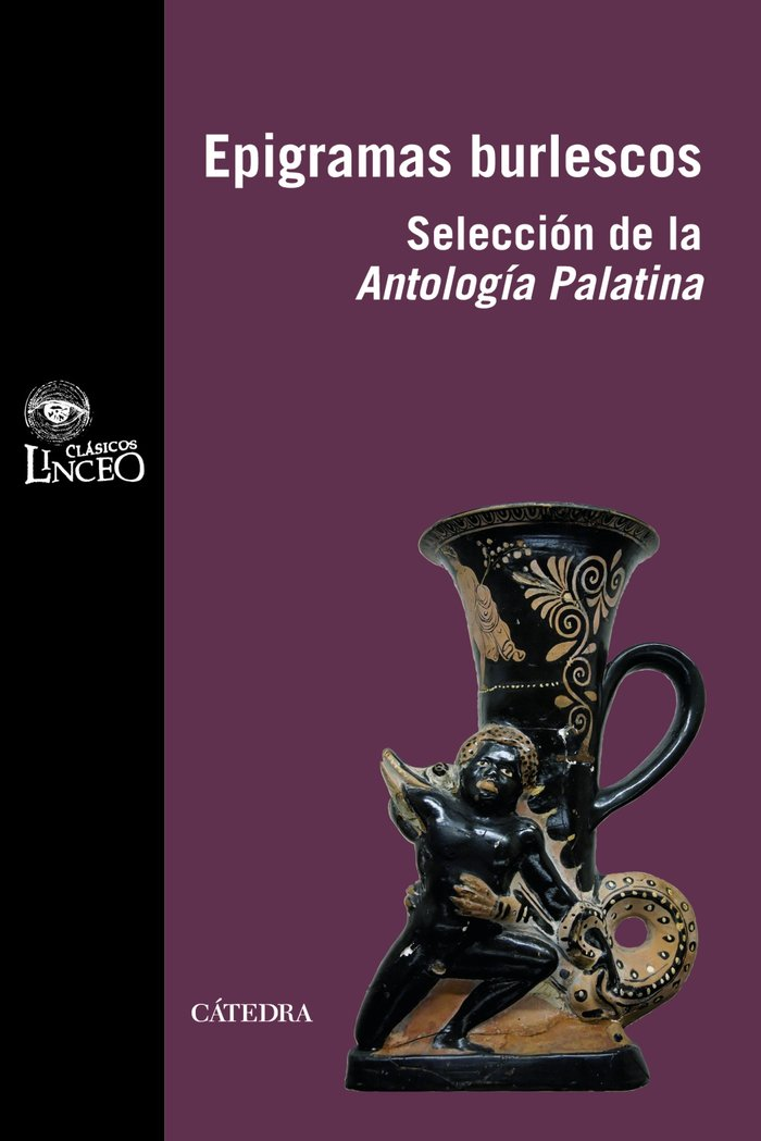 Epigramas burlescos. seleccion de la antologia palatina