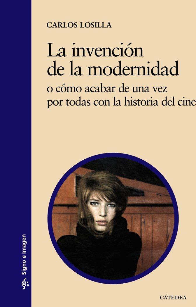 Invencion de la modernidad,la