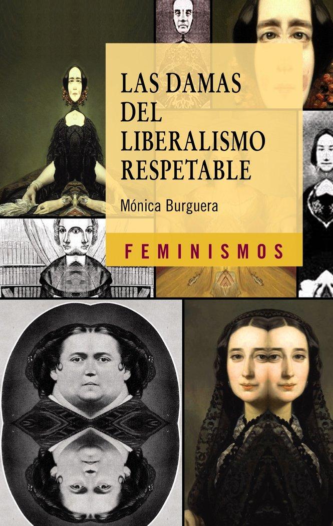 Damas del liberalismo respetable,las