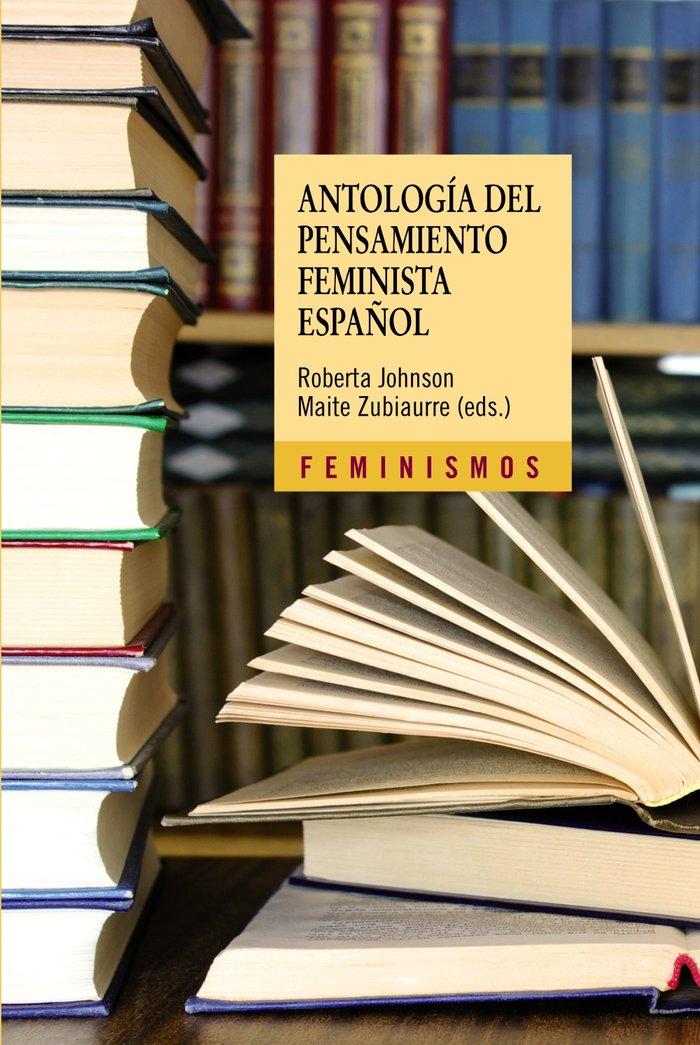 Antologia del pensamiento feminista espaÑol 1726-2011