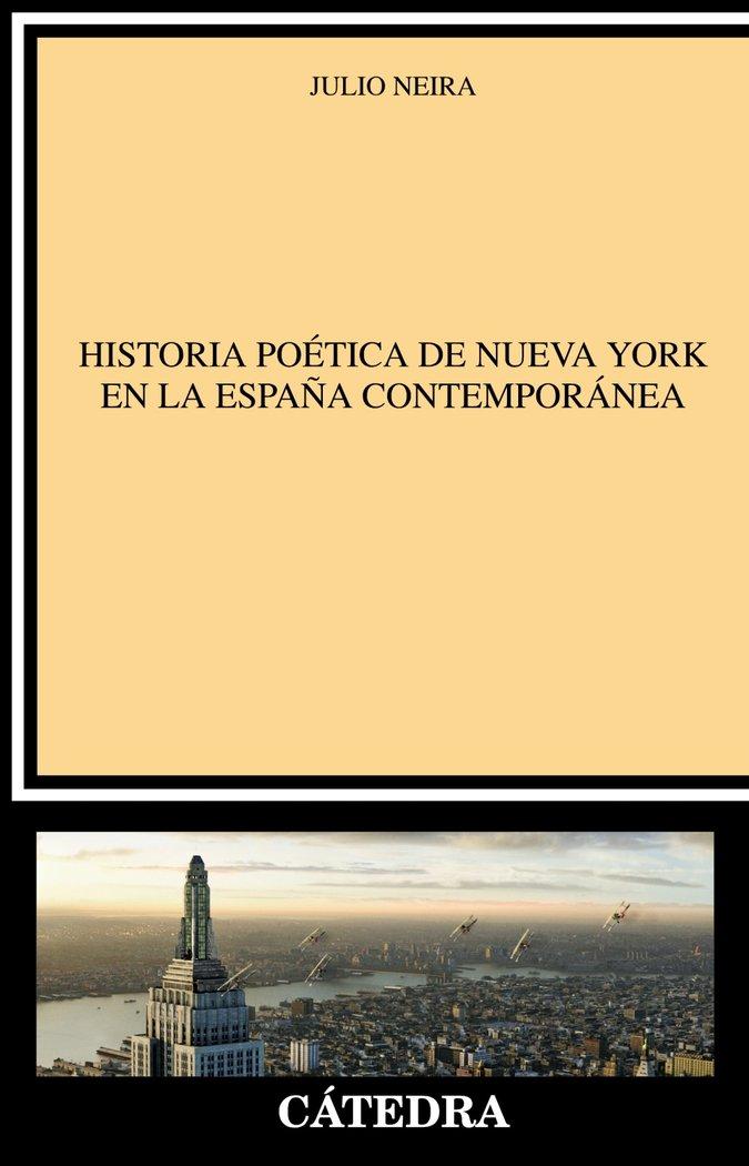 Historia poetica de nueva york en la espaÑa contemporanea