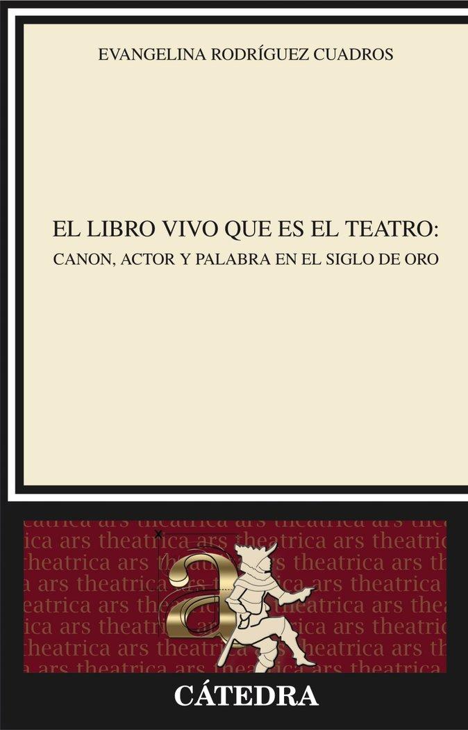 Libro vivo que es el teatro,el
