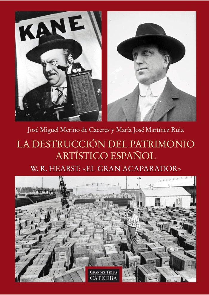 Destruccion del patrimonio artistico espaÑol w r hears