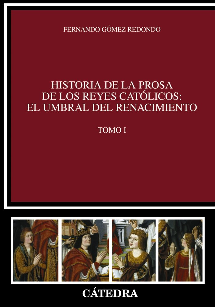 Historia prosa reyes catolicos umbral del renacimiento i