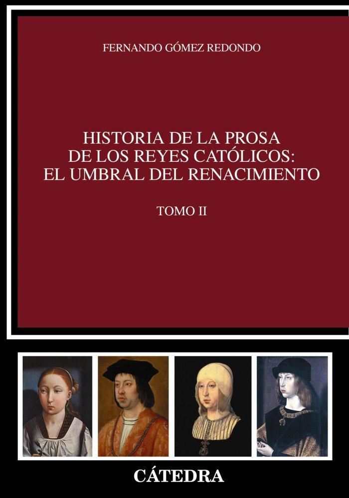 Historia prosa reyes catolicos umbral del renacimiento ii