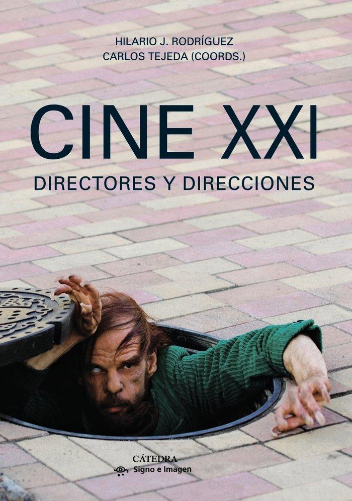 Cine xxi.directores y direcciones