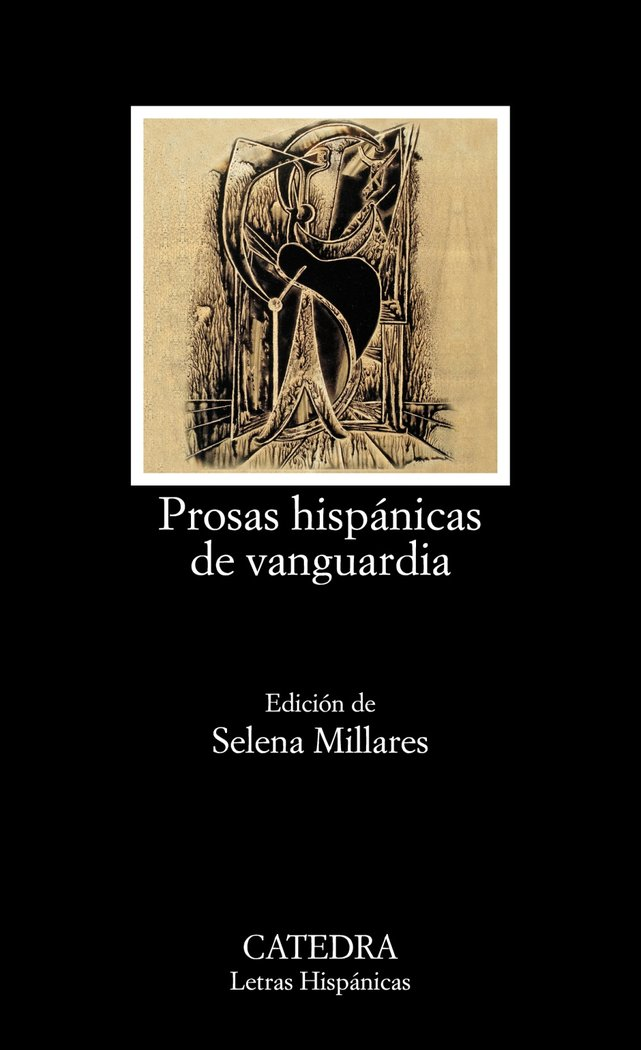 Prosas hispanicas de vanguardia