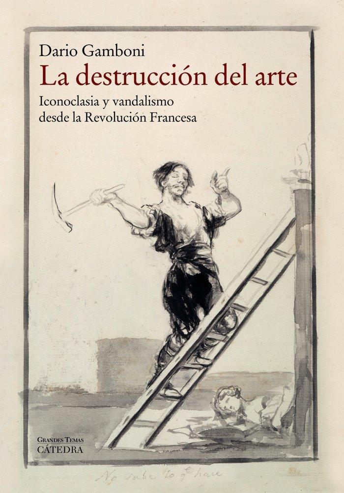 Destruccion del arte,la