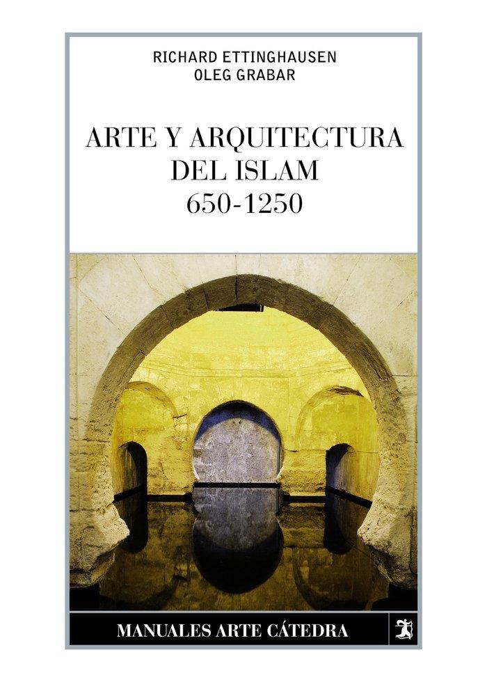 Arte y arquitectura del islam 650 1250