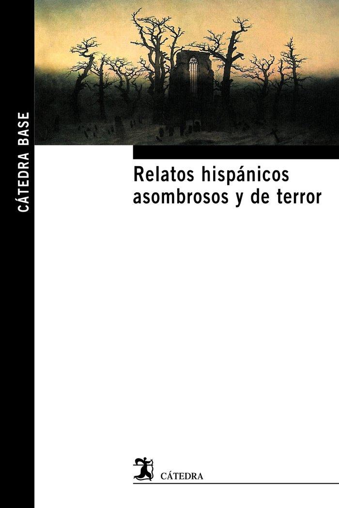 Relatos hispanicos asombrosos y de terror