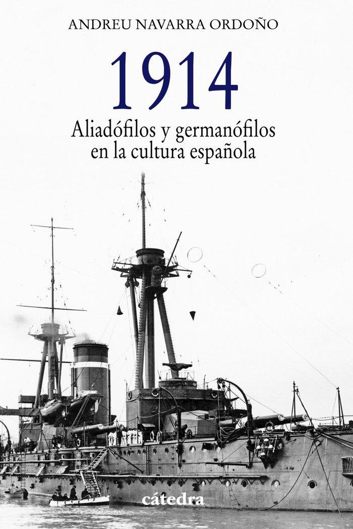 1914. aliadofilos y germanofilos en la cultura española