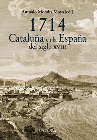 1714 cataluña en la españa del siglo xviii