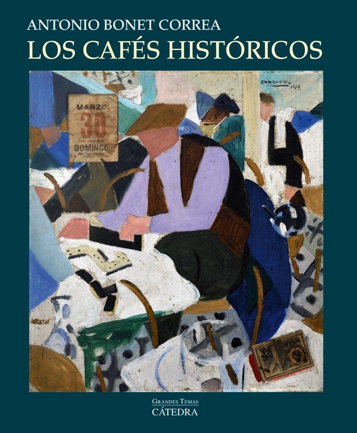 Cafes historicos,los
